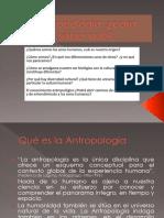 Antropología ¿para qué. ppt (1).ppsx
