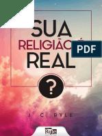 livro-ebook-sua-religiao-e-real.pdf