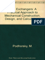 Heat Exchangers - A Practical Approach to Mechanical Construction, Design, And Calculations - M. Podhorsky, H. Krips (1998)
