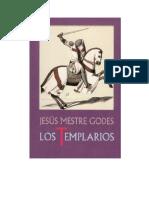Mestre Godes Jesus - Los Templarios Alba Y Crepusculo de Los Caballeros