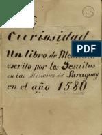 mss1311710 Curiosidad un libro de medicina escrito por los Jesuitas en las misiones del Paraguay en el año 1580.pdf
