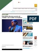 Especialistas Discutem Conceitos de 'Verdade' e 'Pós-Verdade' No Jornalismo - 04-04-2017 - Mercado - Folha de S