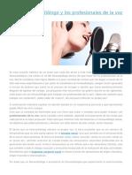 El Fonoaudiólogo y Los Profesionales de La Voz