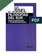 Dussel, Enrique. Filosofías del Sur. Descolonizació y Transmodernidad.pdf