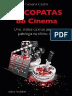 Psicopatas Do Cinema Uma Análise Da Mais Perversa Patologia