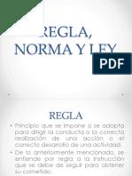 Regla, Norma,Ley