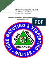PROYECTO DE CENTRO, REGLAMETO ORGÁNICO Y CÓDIGO DE CONDUCTA DEL LICEO MATUTINO VESPERTINO SAN MIGUEL ARCANGEL(en proceso).doc
