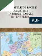 Tratatele de Pace Si Relatiile Internationale Interbelice