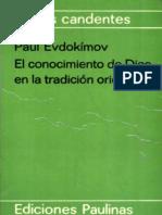 Evdokimov, P - El conocimiento de Dios en la tradición oriental.pdf