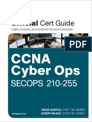 CCNA Cyber Ops SECOPS 210-255 Official Cert Guide | Cisco