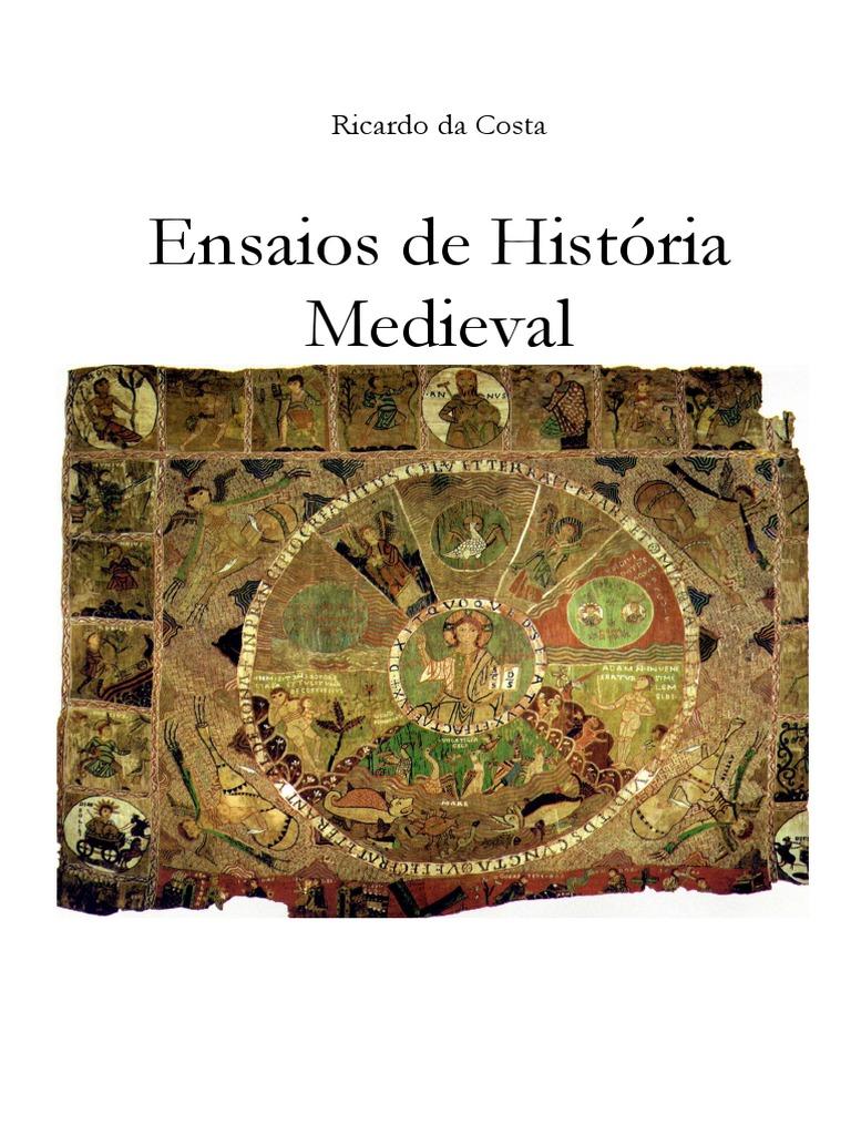 4a070c923a6c5 Ensaios Da História Medieval