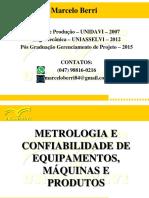 Aula 1 - InMETRO, Metrologia, Medição, Inst. Medição.ppt