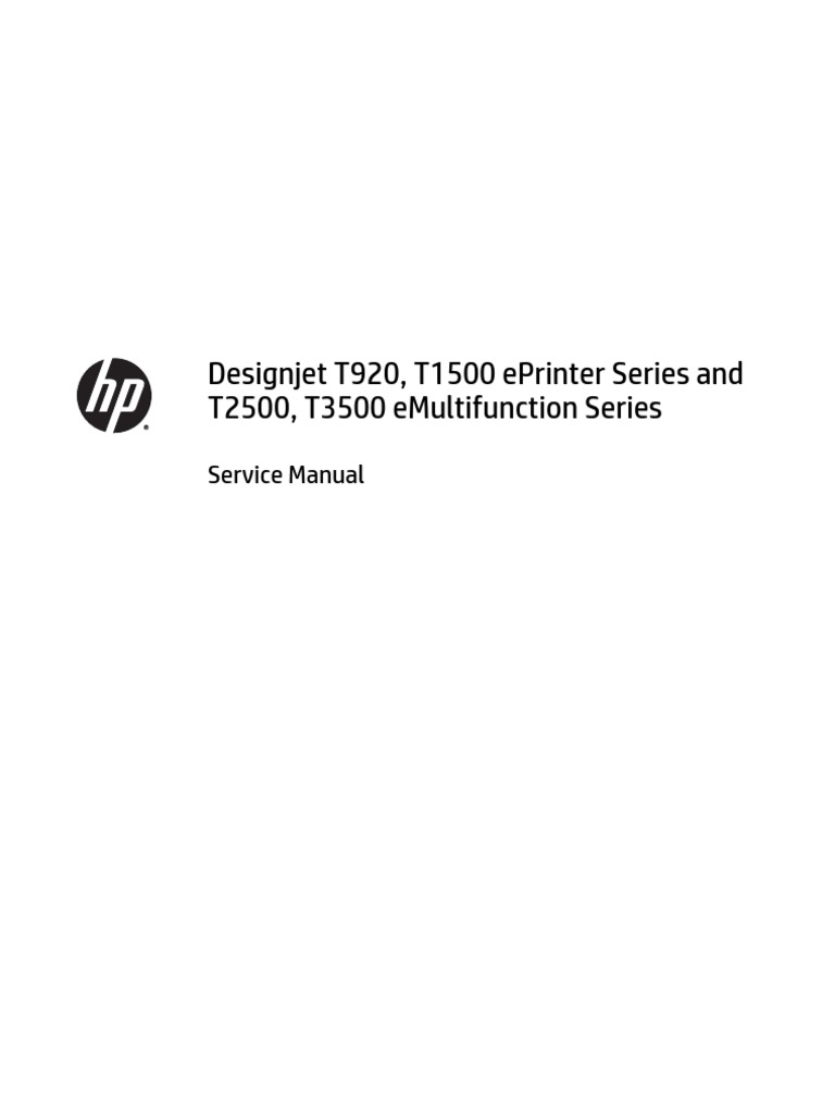 hp designjet t920 t1500 t2500 and t3500 printer series service rh es scribd com hp designjet t920 service manual pdf hp designjet t920 service manual pdf