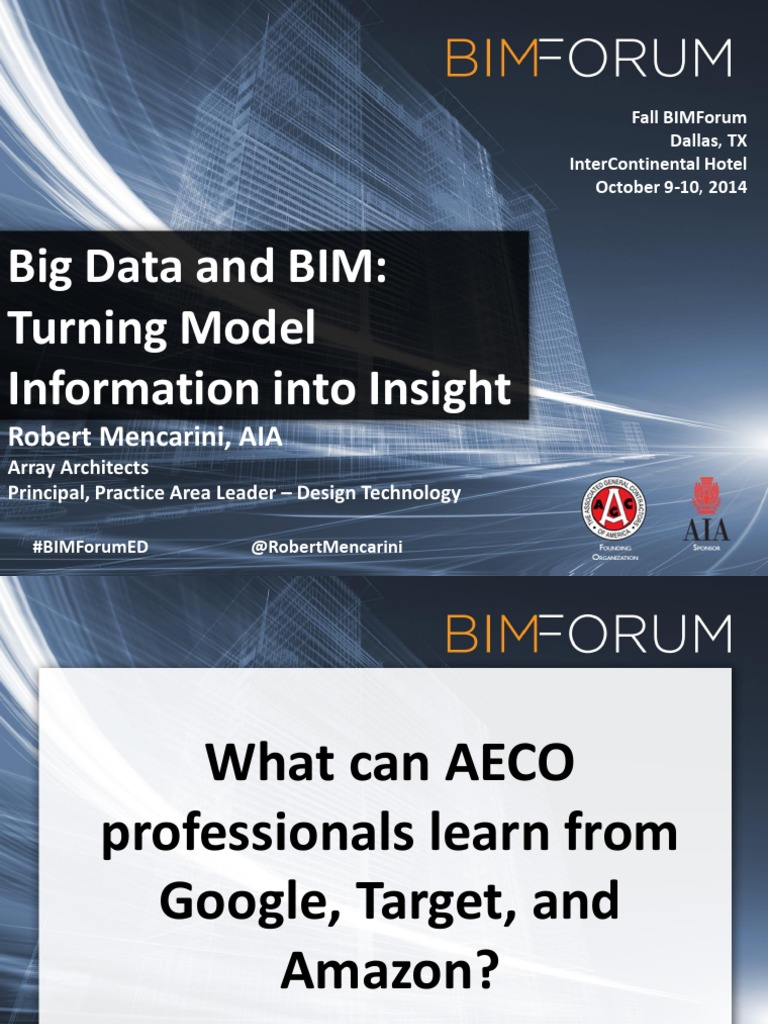 BIM AL BIG DATA Breakout 1315 RMencarini_BIMForum Dallas