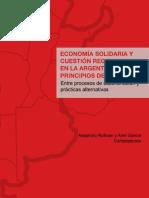 Economía Solidaria y Cuestión Regional en la Argentina de principios del siglo XXI. Entre procesos de subordinación y prácticas alternativas.pdf