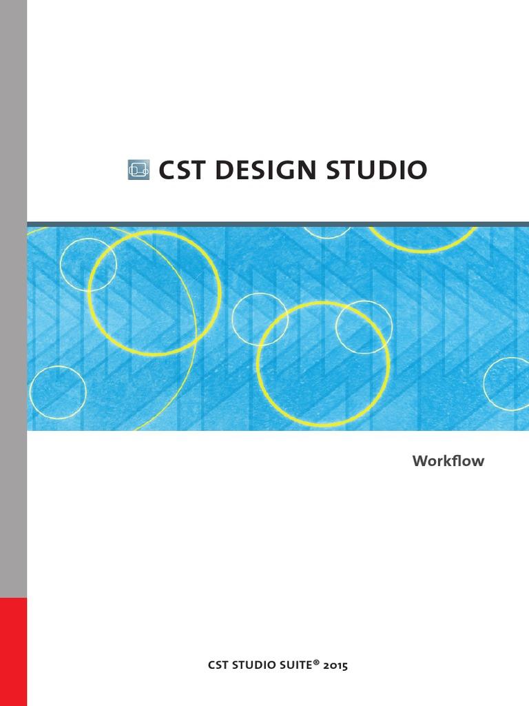Cst Design Studiotm Workflow Manual Cst Design Studio Workflow Visual Basic For Applications