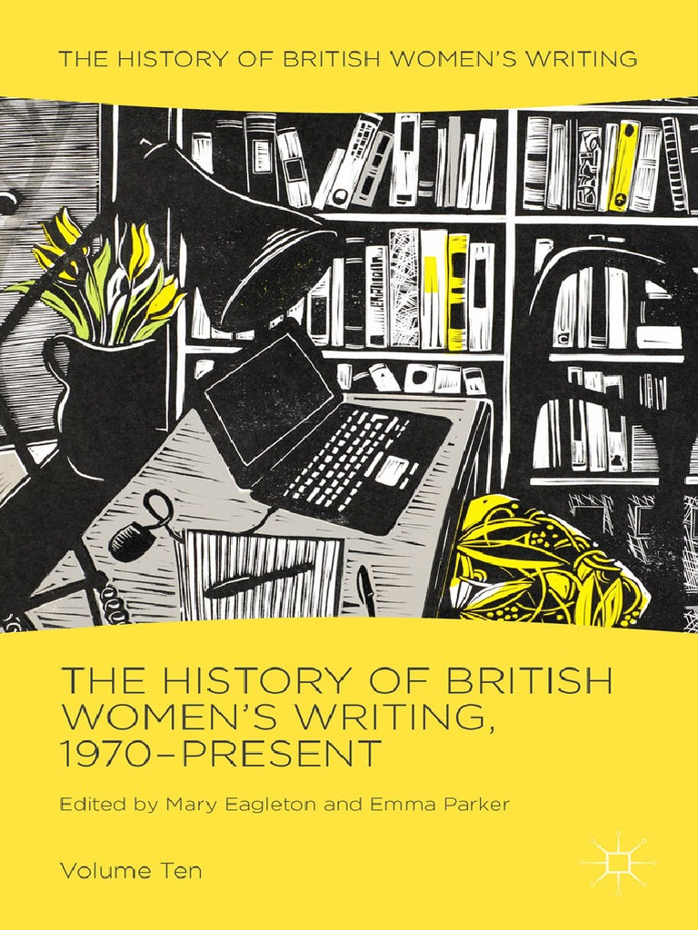 Mary eagleton emma parker eds the history of british womens mary eagleton emma parker eds the history of british womens writing vol 10 1970 present womens writing literary category ethnicity race gender fandeluxe Images