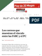 Los Correos Que Muestran El Vínculo Entre Las FARC y El PC