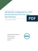 Dell SQL FastTrack Whitepaper 12TB R720XDV1 6