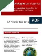 Nuevas Tecnologías Para Logística y Tendencias Mundiales de Gestión de Almacenamiento y Depósitos. M.a. Fernando Oscar García Chávez