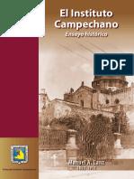 Instituto Campechano Ensayo Histórico de Manuel A. Lanz