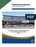 Boletín Anual de Estadísticas Del Sistema Financiero 2016 Guatemalteco