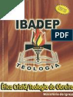 9 - IBADEP - Ética Cristã-Teologia do Obreiro.pdf