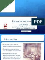 Farmacocinetica en el paciente critico Luis Enriquez Tema central Diciembre 2011.pptx