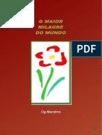 7- Og  Mandino - O MAIOR MILAGRE DO MUNDO.pdf
