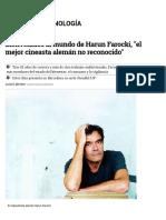 Bienvenidos Al Mundo de Harun Farocki, _el Mejor Cineasta Alemán No Reconocido_entrevista