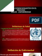 Factores Condicionantes Del Proceso Salud-Enfermedad