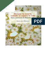 Abrazar La Muerte Cuando Se Espera La Vida Edicic3b3n de Autor