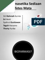 Biofarmasetika Sediaan Tetes Mata Kel. 6 Fixx