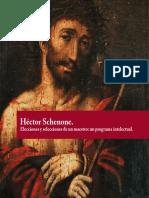 """""""Hector Schenone. Héctor Schenone. Elecciones y selecciones de un maestro"""