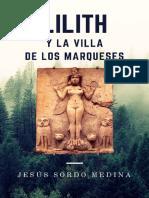 Lilith y la Villa de los Marqueses - Jesus Sordo Medina.pdf