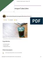 Como Fazer o Drinque Cuba Libre - Receitas - GNT