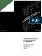 Asce - Design of Large Steam Turbine_generator Foundations