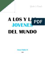 Juan Pablo II - A Los Jovenes y Las Jovenes Del Mundo