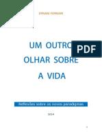 UM-OUTRO-OLHAR-SOBRE-A-VIDA-Ebook-Ernani-Fornari.pdf
