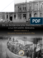 De La Intervencion Diplomatica a La Invasion Armada