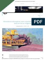 Mineradoras Estrangeiras Usam Subsidiárias Para Ampliar Áreas Em Terras Indígenas