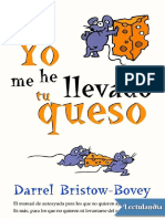 Yo Me He Llevado Tu Queso - Darrel BristowBovey