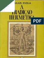 JULIUS EVOLA- A TRADIÇÃO HERMÉTICA.pdf