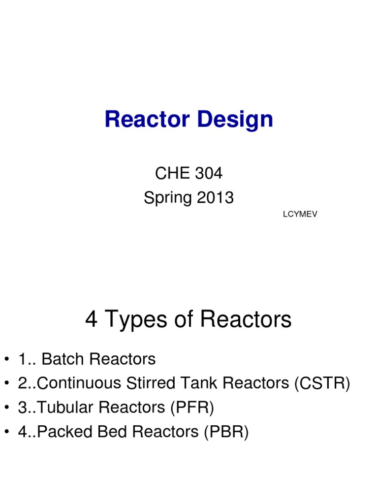 Designppt Chemical Reactor Chemical Process Engineering - Cstr reactor design
