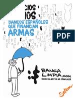 Bancos Españoles Que Financian Armas (Negocios Sucios)