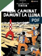 Herge. [Les Aventures de Tintin - 16] Hem Caminat Damunt La Lluna (0767 v1