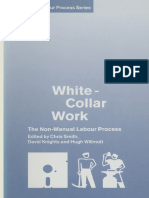 (Studies in the Labour Process) Chris Smith, David Knights, Hugh Willmott (Eds.)-White-Collar Work_ the Non-Manual Labour Process-Palgrave Macmillan UK (1991)