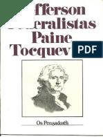 Jefferson, Federalistas, Paine e Tocqueville