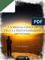 livroebookasoberanagracadedeusearesponsabilidadedohomem.Spurgeon_pdf.pdf