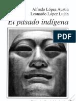 LÓPEZ AUSTIN, Alfredo (et al) - El Pasado Indígena (red).pdf